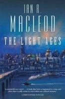 Kansi: Ian R. MacLeod: The Light Ages