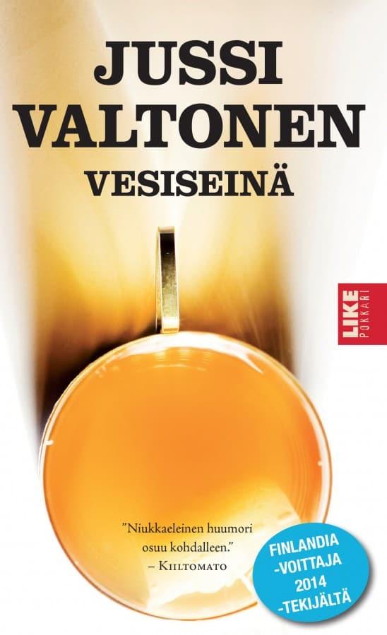 Kansi: Jussi Valtonen: Vesiseinä