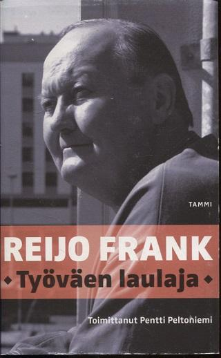 Reijo Frank : Työväen laulaja