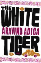 Kansi: Aravind Adiga: The White Tiger