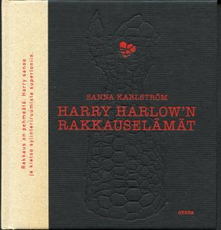 Harry Harlow'n rakkauselämät