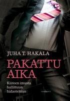 Kansi: Juha T. Hakala: Pakattu aika