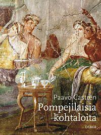 Kansi: Pompejilaisia kohtaloita