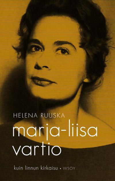 Marja-Liisa Vartio, kuin linnun kirkaisu