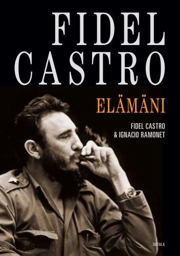 Fidel Castro : Elämäni