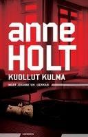 Kansi: Anne Holt: Kuollut kulma