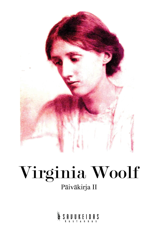 Virginia Woolf: Päiväkirja 2