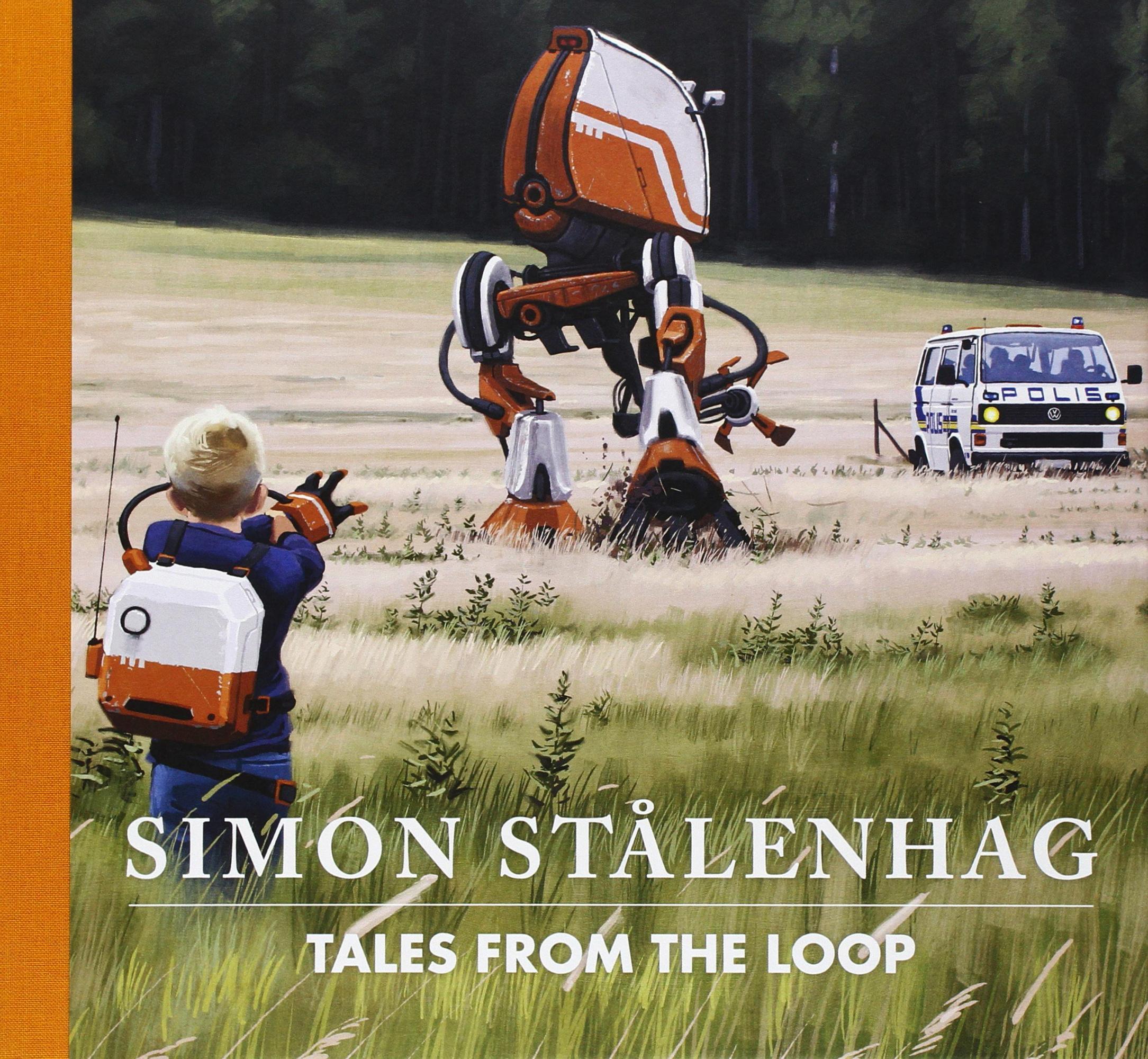 Tales from the Loop (Simon Stålenhag)  a6e37a249a