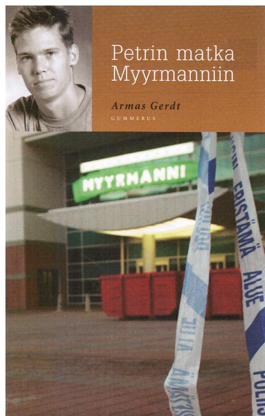 Petrin matka Myyrmanniin