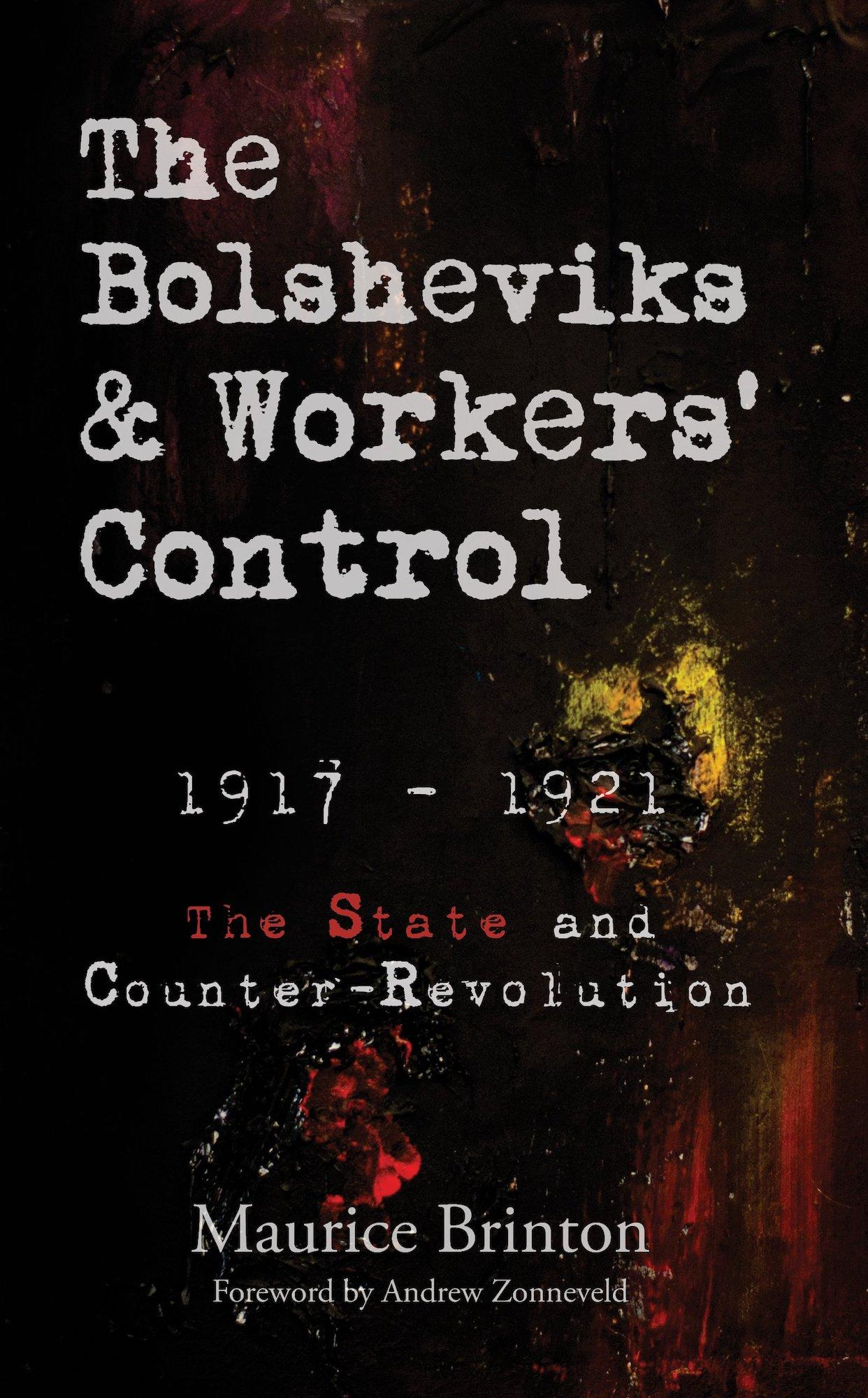 The Bolsheviks and Workers' Control