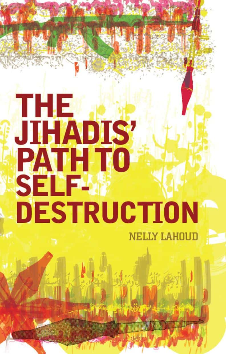 The Jihadis' Path to Selfdestruction