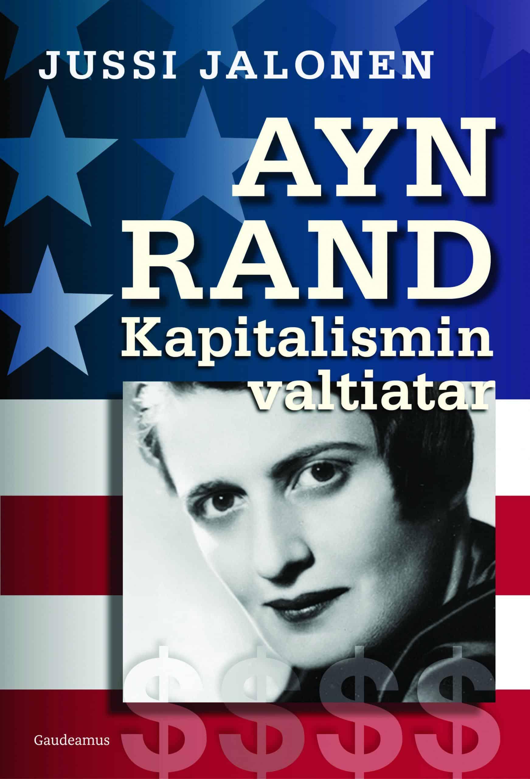 Ayn Rand : Kapitalismin valtiatar