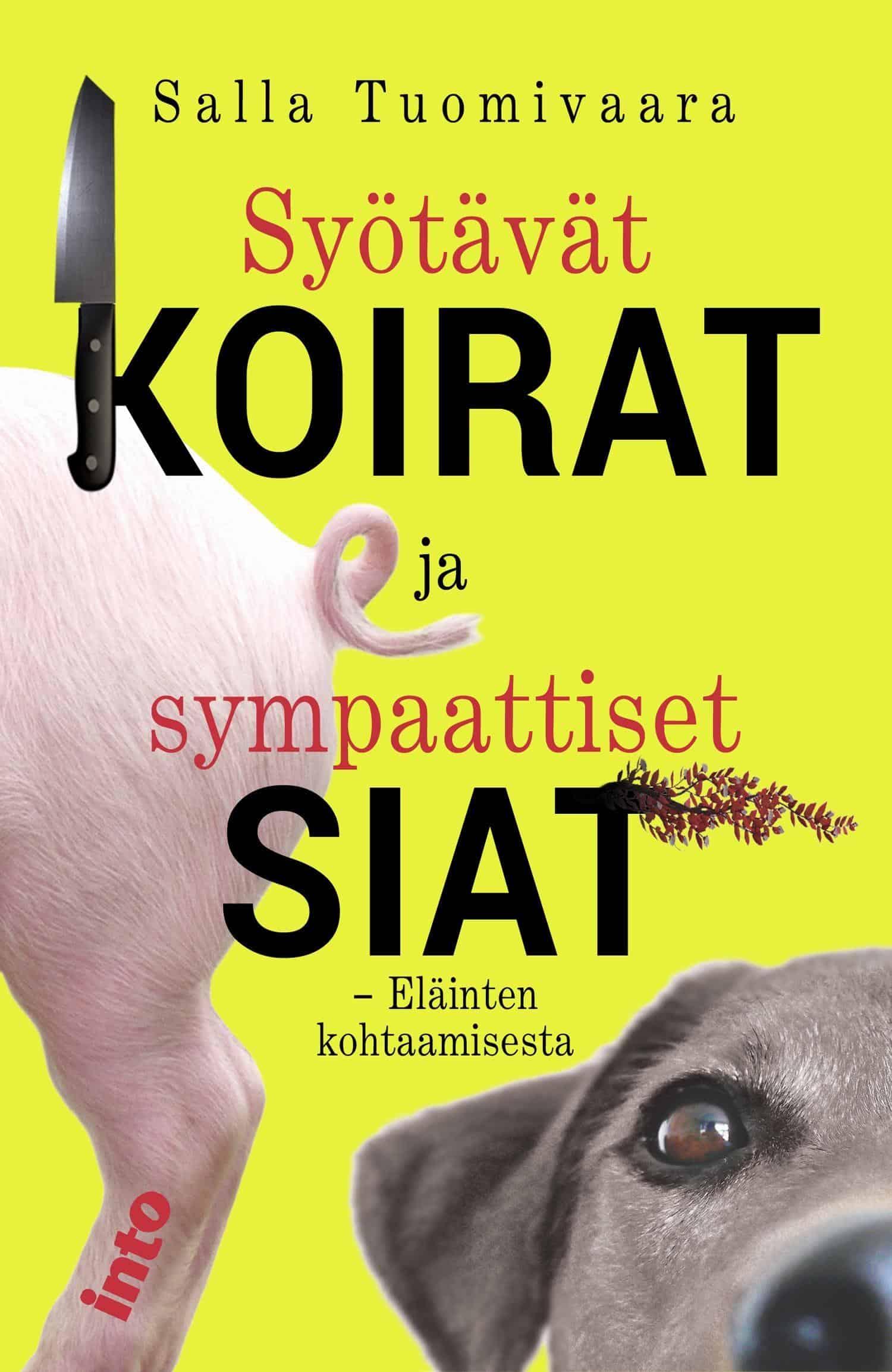Syötävät koirat ja sympaattiset siat