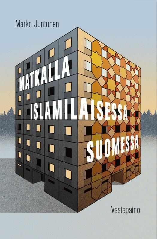 Matkalla islamilaisessa Suomessa