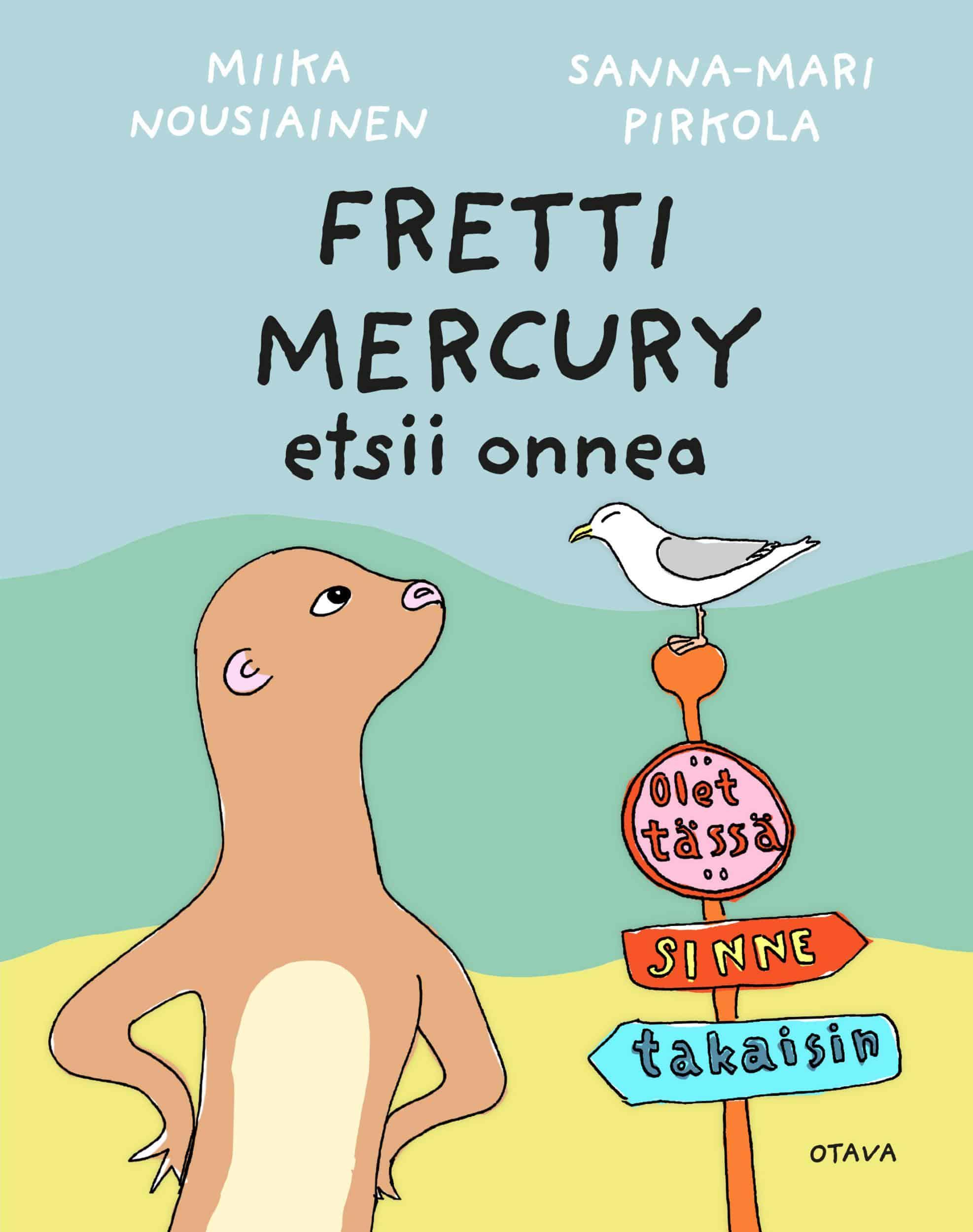 Fretti Mercury etsii onnea