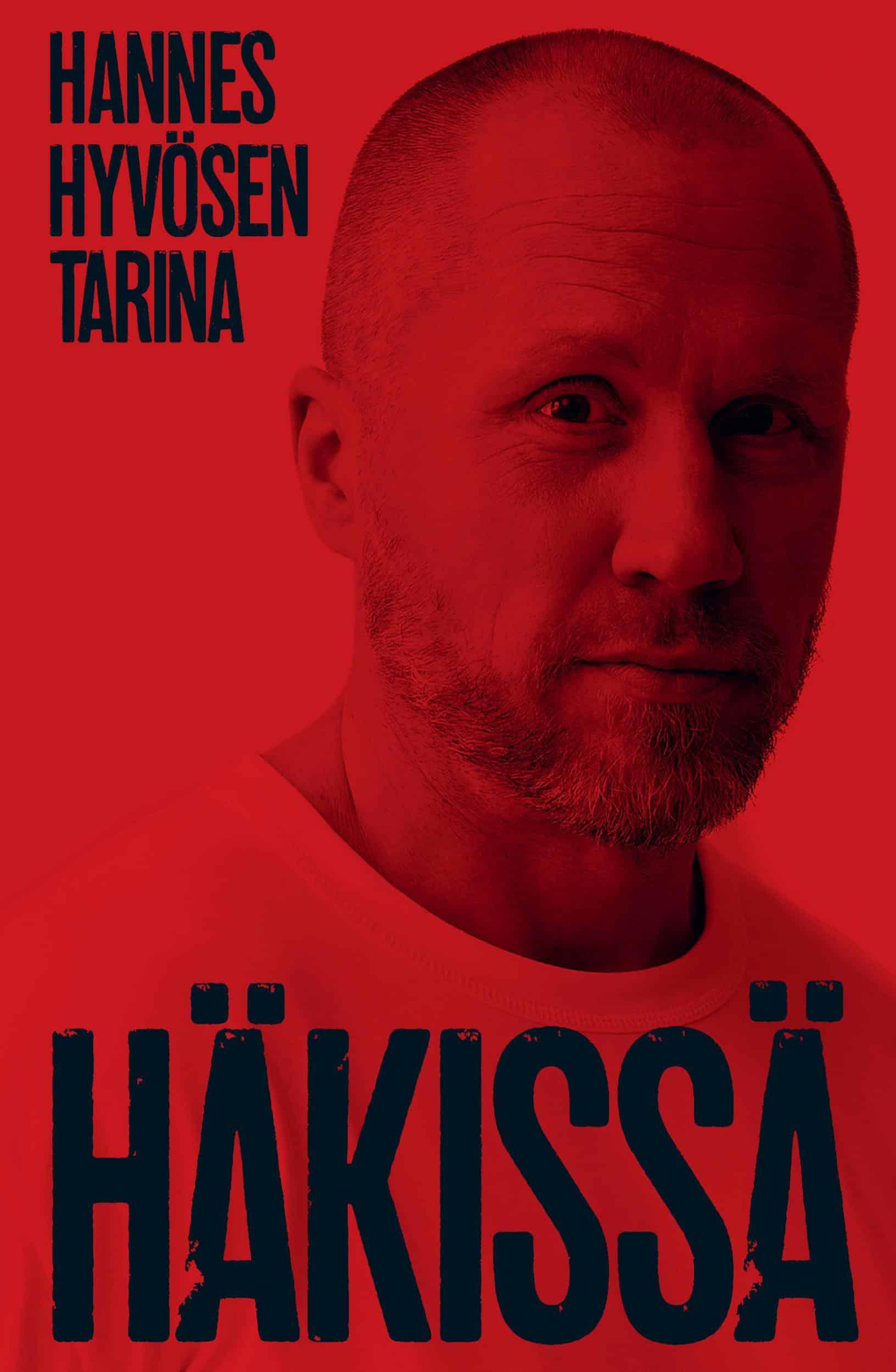 Häkissä: Hannes Hyvösen tarina