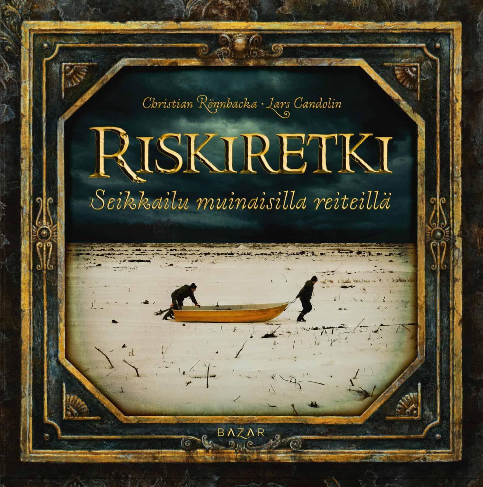 Riskiretki: seikkailu muinaisilla reiteillä