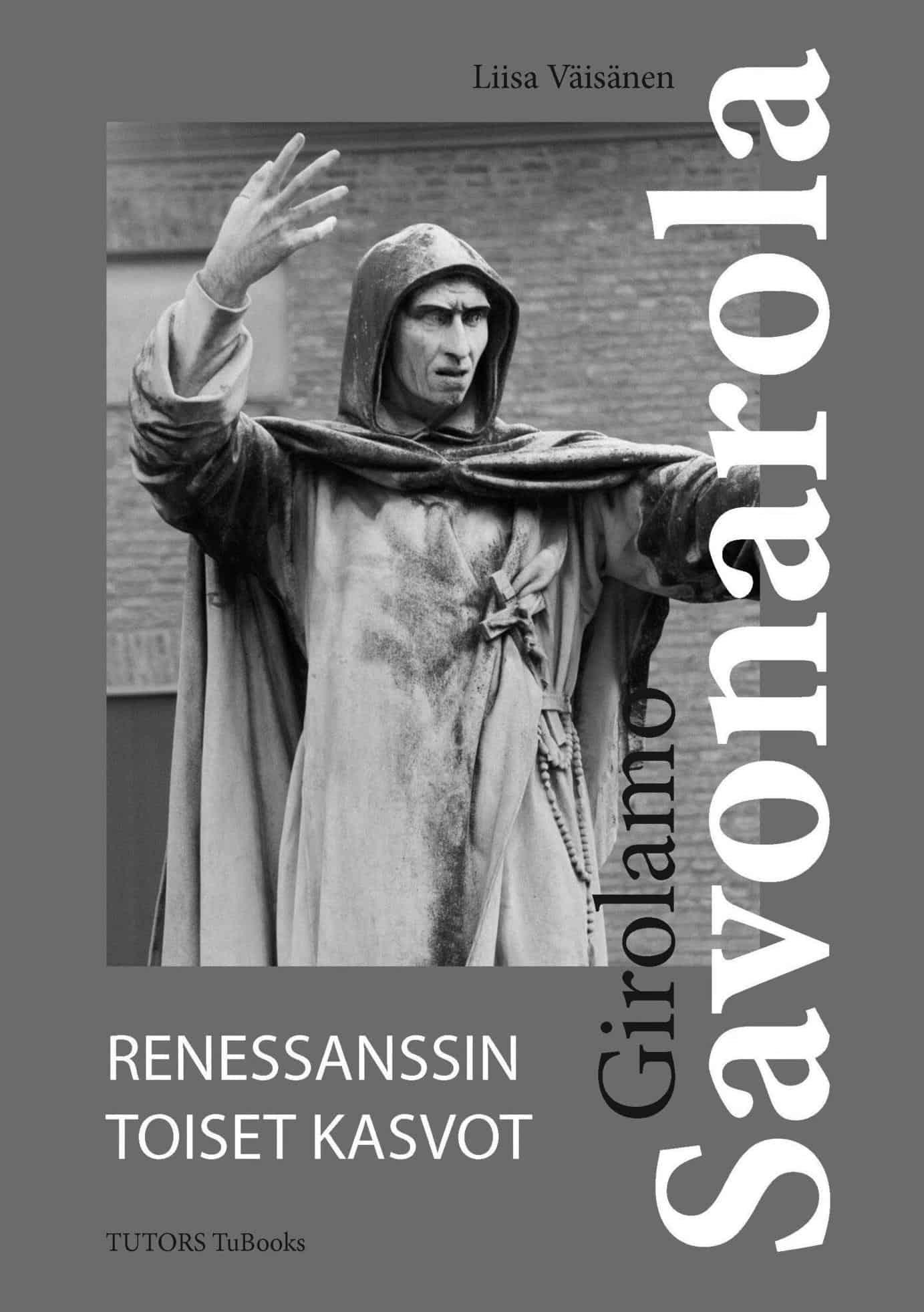 Giorlamo Savonarola: renessanssin toiset kasvot