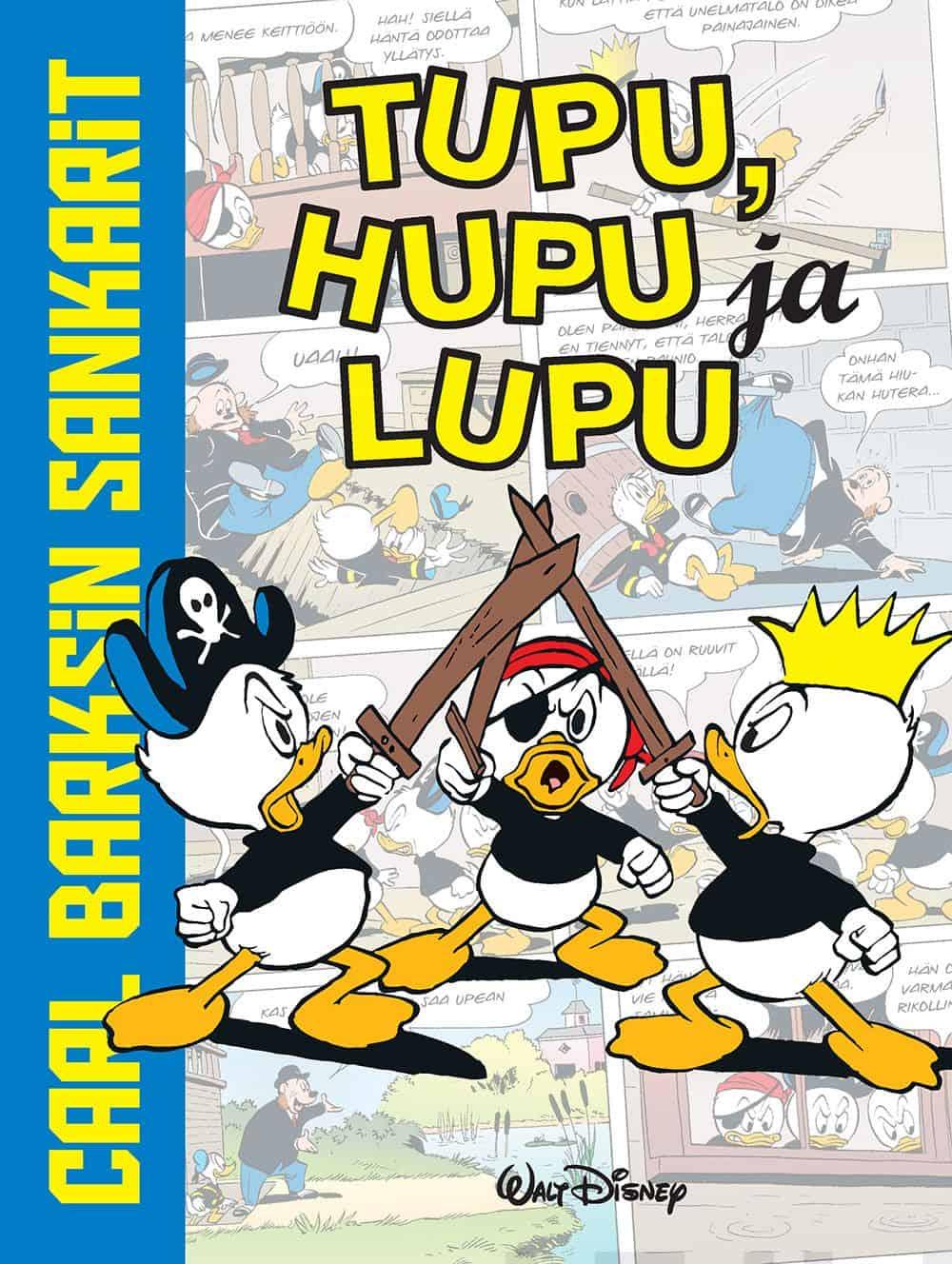 Carl Barksin sankarit: Tupu, Hupu ja Lupu