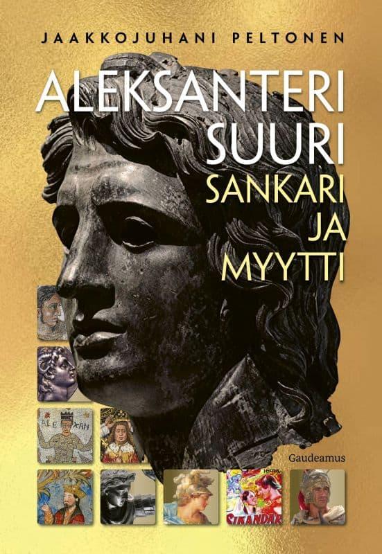 Aleksanteri Suuri: sankari ja myytti