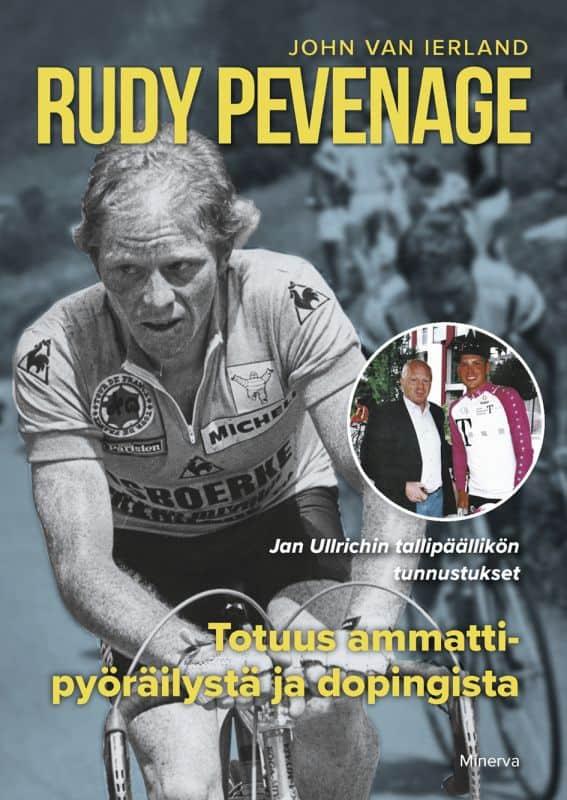 Rudy Pevenage :Totuus ammattipyöräilystä ja dopingista