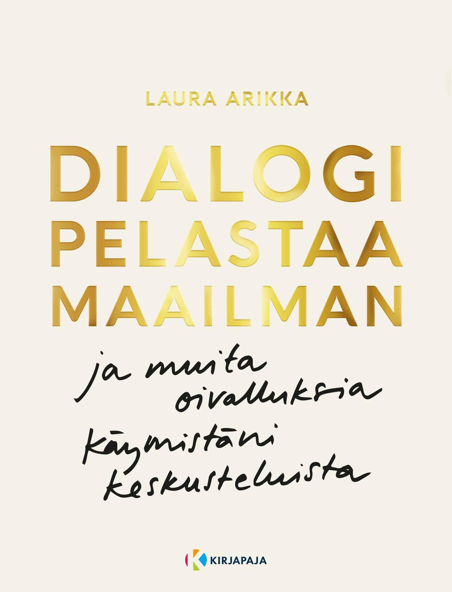 Dialogi pelastaa maailman