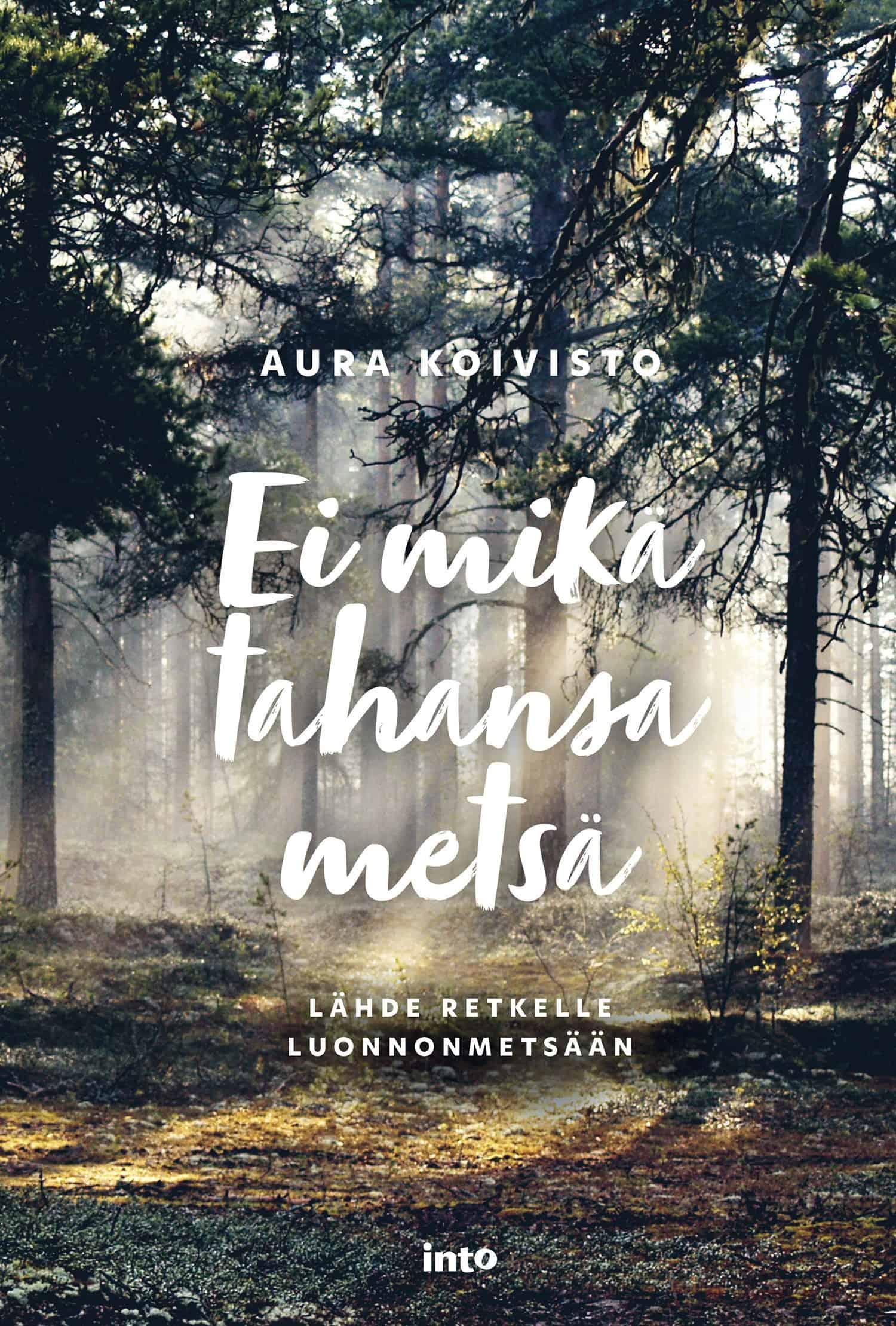Ei mikä tahansa metsä
