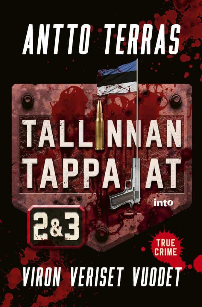 Tallinnan tappajat 2 & 3